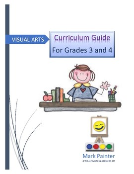 Visual Arts Grades 3 and 4 Curriculum