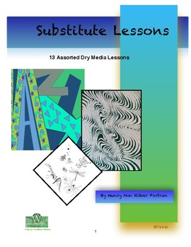 Visual Arts Substitute Lessons K to 12th Grade Dry Media