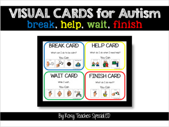 Visual Cards (Break, Wait, Help, Finish) for Autism