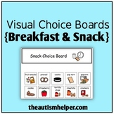Visual Choice Board {Breakfast & Snack}
