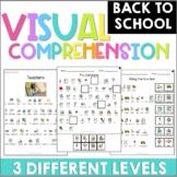 Visual Comprehension | Back to School | NO PREP