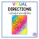 Visual Directions: Make a Colorful Snowflake
