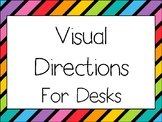 Visual Directions for Desks