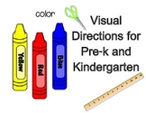 Visual Directions for Pre-K and Kindergarten