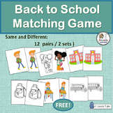 Same and Different Match-ups Activities: Back to School | FREE!