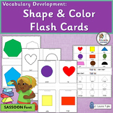 Vocabulary Activities: Name and Identify Colors & 2D Shapes (SASSOON Font)