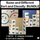 Same and Different: Sort and Classify MEGA BUNDLE for Pres