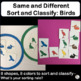 Sort and Classify: Same and Different  BIRDS