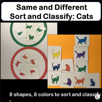 Same and Different: Sort and Classify Cats. A great Kindergarten Resource!