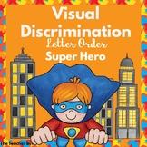 Visual Discrimination-Letter Order-Super Hero