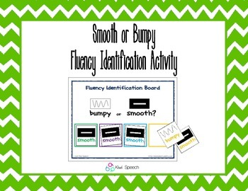 Visual Fluency Identification Activity: Smooth or Bumpy Speech?