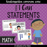 """Visual """"I Can"""" Statements for Kindergarten Math Common Cor"""