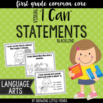 "Visual ""I Can"" Statements for the 1st Grade ELA Common Core Standards blackline"