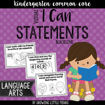 "Visual ""I Can"" Statements for Kindergarten ELA Common Core Standards-blackline"