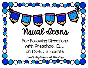 Visual Icons for Following Directions With Preschool, ELL,
