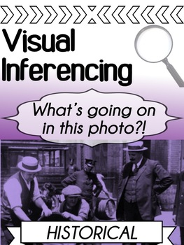 Visual Inferencing Through Pictures - Historical examples for high school
