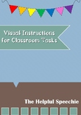Visual Instructions for Classroom Tasks