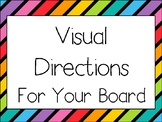 Visual Instructions for your board