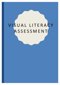 Visual Literacy Assessment Year 8