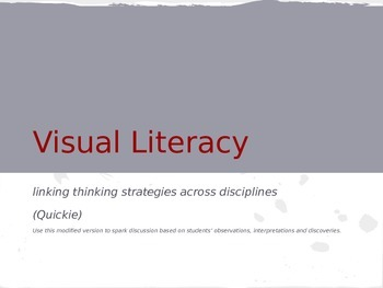 Visual Literacy-Close Reading Informational Text through A