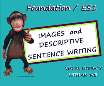 Visual Literacy – Descriptive Sentence Writing – Foundation