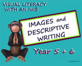 Visual Literacy - Images and Writing Descriptive Paragraphs – Year 5 & 6