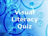 Visual Literacy Quiz