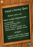 Visual Literacy Quiz - A test on humor and satire used in