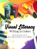 Visual Literacy: Writing in Colors with Picture Composition
