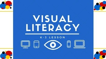 Visual Literacy - iPad Lesson 1st-3rd Grade