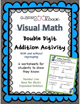 Visual Math- Double Digit Addition- 3 Strategies!