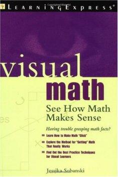 Visual Math - See How Math Makes Sense
