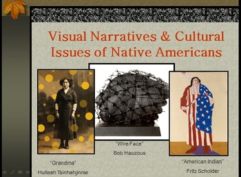 Visual Narratives and Cultural Issues of Native Americans