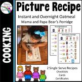 Visual Picture Recipe - Oatmeal (Goldilocks and the 3 Bear