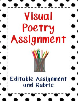 Visual Poetry Assignment - Editable with Rubric
