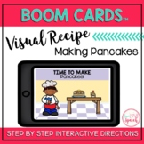 Visual Recipe BOOM Cards™ | MAKING PANCAKES | Speech Therapy