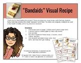 "Visual Recipe Cards - Health Unit - ""Bandaids"""