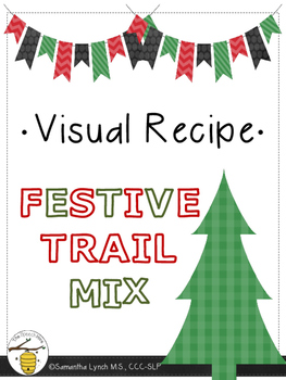 Visual Recipe: Festive Trail Mix