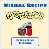 Visual Recipe Interactive Cooking Lesson: Popcorn