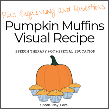 Visual Recipe: Pumpkin Muffins - with Sequencing and Questions