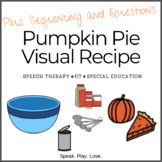 Visual Recipe: Pumpkin Pie - with Sequencing and Questions