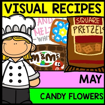 Visual Recipe - Spring - Candy Flower Pretzels - May - Autism - Life Skills