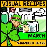 Visual Recipe - St. Patricks Day - Shamrock Shake - March - Autism - Life Skills