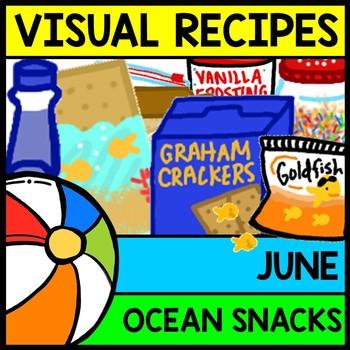Visual Recipe - Summer - Ocean Snacks - June - Autism - Life Skills