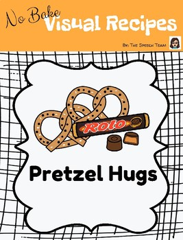 Visual Recipe for Pretzel Hugs