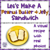 Visual Recipe for Special Education   A Peanut Butter and