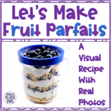 Distance Learning Visual Recipe for Special Needs: Fruit Parfait