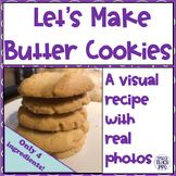 Visual Recipe for Special Education | Let's Make Easy Butter Cookies