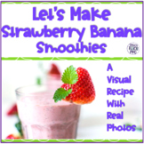 Visual Recipe for Special Education   Strawberry Banana Smoothies