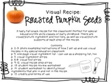 Visual Recipe for the Special Ed Classroom - Roasted Pumpkin Seeds